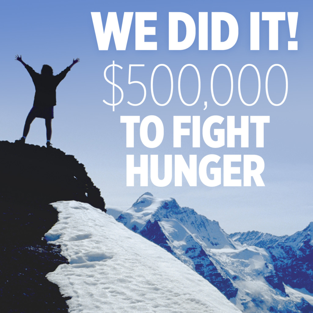 We Did It! $500,000 To Fight Hunger